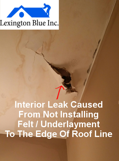 interior leak from no felt on roof decking lexington ky