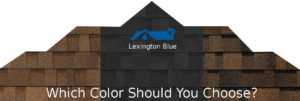 tips for choosing types colors shingles home lexington ky
